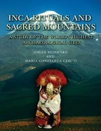 Inca Rituals and Sacred Mountains