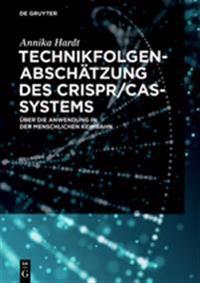 Technikfolgenabschätzung des CRISPR/Cas-Systems