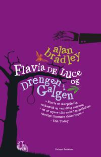 Flavia de Luce - drengen i galgen