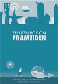 En liten bok om framtiden