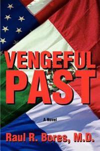 Vengeful Past