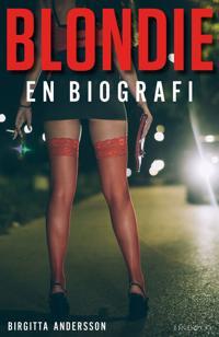 Blondie - En biografi