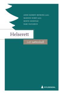 Helserett i et nøtteskall - Anne Kjersti Befring, Marion Hirst, Bente Ohnstad, Kari Paulsrud | Ridgeroadrun.org