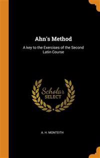 AHN'S METHOD: A KEY TO THE EXERCISES OF