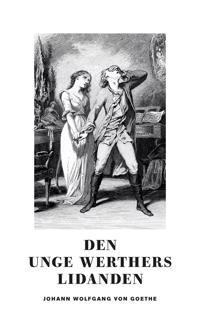 Den unge Werthers lidanden - Johann Wolfgang von Goethe pdf epub