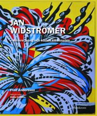 Jan Widströmer; Av inre tvång och kärlek till konsten - Fred Andersson pdf epub