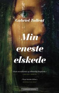 Min eneste elskede - Gabriel Tallent | Ridgeroadrun.org
