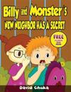 Billy and Monster's New Neighbor Has a Secret