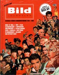 Boken om Bildjournalen :Sveriges största ungdomstidning 1954-1969 - Börje Lundberg, Ammi Bohn pdf epub
