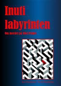 Inuti labyrinten