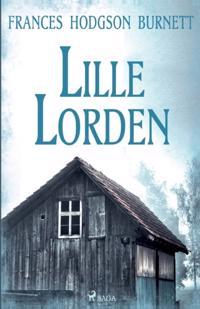 Lille lorden : en liten gosses historia