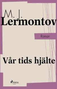 Vår tids hjälte - Michaïl Lermontov | Laserbodysculptingpittsburgh.com