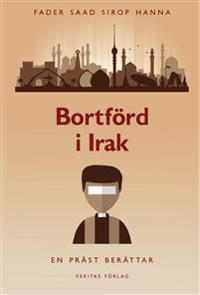 Bortförd i Irak : en präst berättar