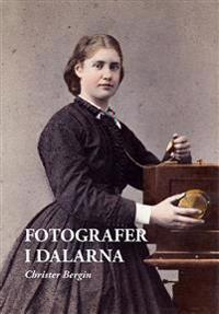Fotografer i Dalarna - Christer Bergin pdf epub