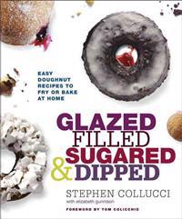 Glazed, Filled, Sugared and Dipped