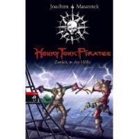 Masannek, J: Honky Tonk Pirates 3 - Zurück in der Hölle