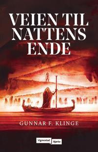 Veien til nattens ende - Gunnar F. Klinge   Ridgeroadrun.org