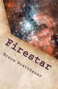 Firestar: Volume 1 of the Families War