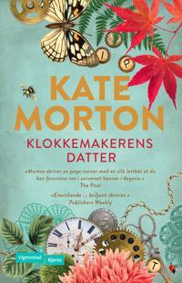Klokkemakerens datter - Kate Morton | Ridgeroadrun.org