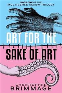 Art for the Sake of Art