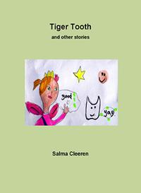 Tiger Tooth and other stories