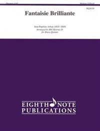 Fantaisie Brilliante: Medium-Difficult: For Brass Quintet