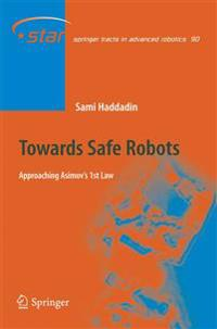 Towards Safe Robots