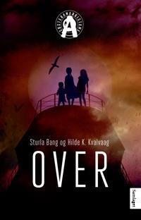 Over - Sturla Bang, Hilde K. Kvalvaag   Inprintwriters.org