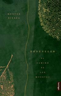 Dødevegen - Morten Bjerga   Inprintwriters.org