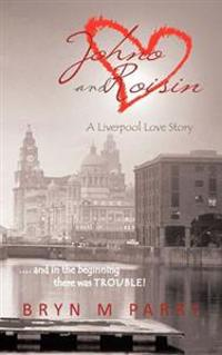 Johno and Roisin- a Liverpool Love Story