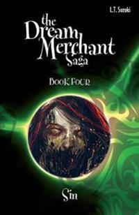 The Dream Merchant Saga Book Four