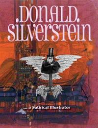 Donald Silverstein: ... a Satirical Illustrator