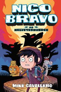 Nico Bravo og helveteshunden - Mike Cavallaro | Inprintwriters.org