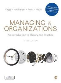 Managing and Organizations Paperback with Interactive eBook
