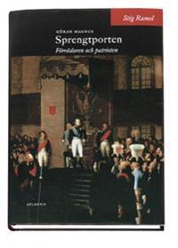 Göran Magnus Sprengtporten : förrädaren och patrioten - Stig Ramel pdf epub