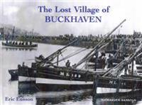 The Lost Village of Buckhaven