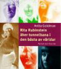 Rita Rubinstein åker tunnelbana i den bästa av världar