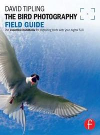 The Bird Photography Field Guide