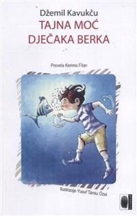Tajna moc djecaka Berka