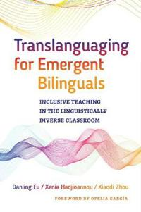 Translanguaging for Emergent Bilinguals