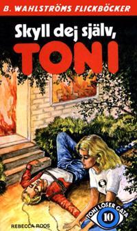 Toni löser en gåta 10 - Skyll dej själv, Toni