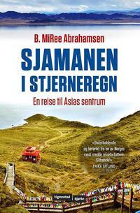 Sjamanen i stjerneregn - B. MiRee Abrahamsen pdf epub