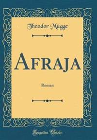Afraja: Roman (Classic Reprint)