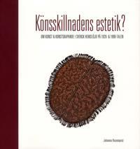Könsskillnadens estetik? : om konst och konstskapande i svensk hemslöjd på 1920- och 1990-talen
