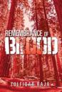 Remembrance of Blood