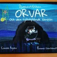 Djuphavsfisken Orvar och den självlysande lampan