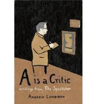 A Is a Critic