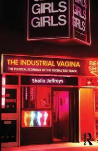 The Industrial Vagina
