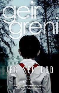 Jeg ser død - Geir Greni   Ridgeroadrun.org