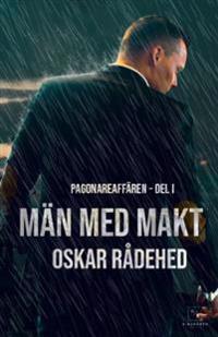 Män med makt - Oskar Rådehed pdf epub
